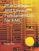 PCB Design and Layout Fundamentals for EMC
