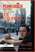 Punk Rock Warlord: the Life and Work of Joe Strummer