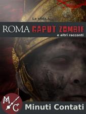 La Sfida a Roma Caput Zombie