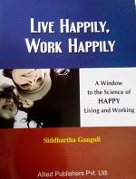 Live happily, work happily