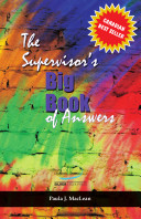 The Supervisor's Big Book of Answers