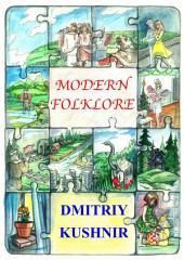 Modern Folklore: Volume 1