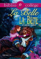 Bibliocollège - La Belle et la Bête et autres contes - no 68: Belote et Laidronette - Riquet à la houppe - Le vilain petit canard