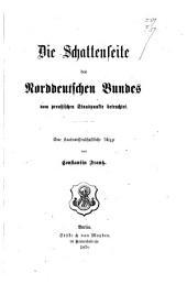 Die Schattenseite des Norddeutschen Bundes vom preußischen Standpunkte betrachtet: eine staatswissenschaftliche Skizze