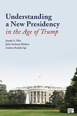 Understanding a New Presidency in the Age of Trump PDF