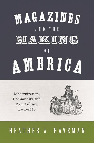 Download Magazines and the Making of America Book