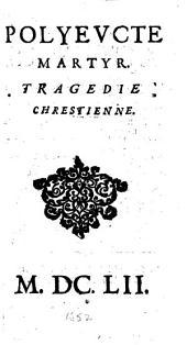Polyeucte martyr. Tragedie chrestienne