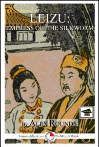 Leizu  Empress of the Silkworm PDF
