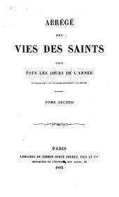 Abrégé des vies des saints: pour tous les jours de l'année, Volume2