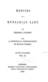 Memoirs of a Hungarian Lady: Volume 2