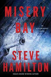 Misery Bay: An Alex McKnight Novel