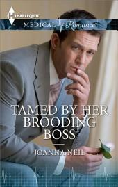 Tamed by her Brooding Boss