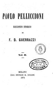 Paolo Pelliccioni racconto storico: Volume 2