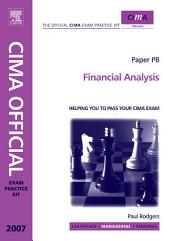 CIMA Exam Practice Kit Financial Analysis: 2007 edition, Edition 3