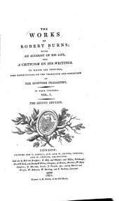 The Works of Robert Burns: The life of Robert Burns
