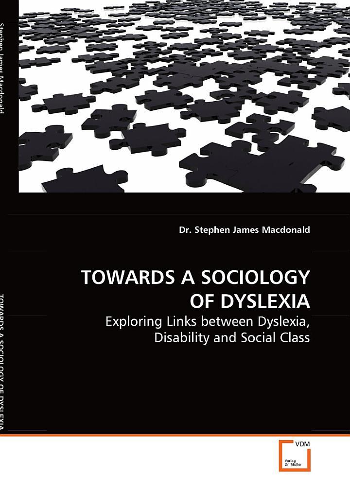 Towards a Sociology of Dyslexia