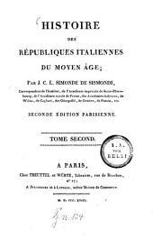 Histoire des républiques italiennes du moyen âge: Volume2