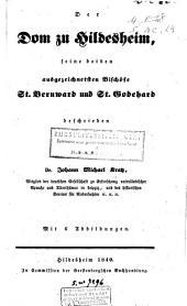 Der Dom zu Hildesheim, seine beiden ausgezeichnetsten Bischöfe St. Bernward und St. Godehard: Dritter Theil