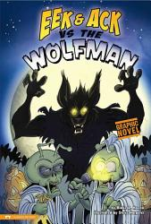 Eek And Ack Vs The Wolfman Book PDF