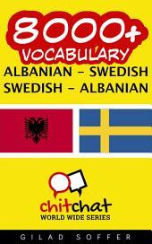 8000+ Albanian - Swedish Swedish - Albanian Vocabulary