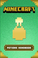 Minecraft  Ultimate Minecraft Potions Handbook PDF