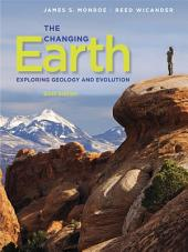 The Changing Earth: Exploring Geology and Evolution: Edition 6