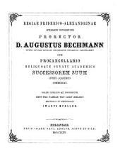 Regiae Friderico-Alexandrinae Litterarum Universitatis prorector ... cum procancellario reliquoque senatu academico successorem suum civibus academicis commendat: 1874