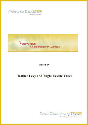 Forgiveness  An Interdisciplinary Dialogue