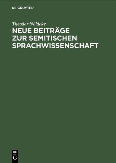 Neue Beitr  ge zur semitischen Sprachwissenschaft PDF