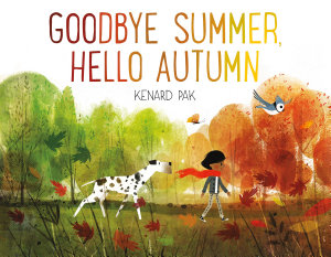Goodbye Summer  Hello Autumn Book