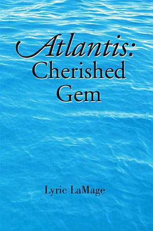 Atlantis  Cherished Gem PDF