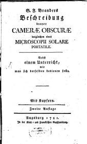 G. F. Branders Beschreibung dreyer Camerae Obscurae desgleichen eines Microscopii Solare Portatile: Nebst einem Unterricht, wie man sich derselben bedienen solle