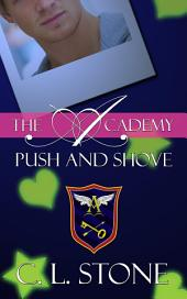 The Academy - Push and Shove: The Ghost Bird Series #6