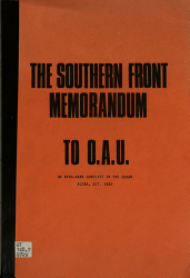 The Southern Front Memorandum to O A U  on Afro Arab Conflict in the Sudan  Accra  Oct  1965 PDF