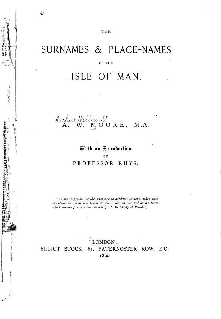 The Surnames & Place-names of the Isle of Man. With an Introduction by Professor Rhŷs