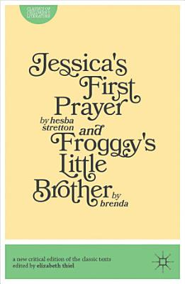 Jessica s First Prayer and Froggy s Little Brother PDF