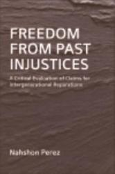 Freedom From Past Injustices Book PDF