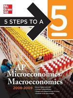 5 Steps to a 5 AP Microeconomics Macroeconomics  2008 2009 Edition PDF