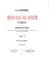 La Confrérie de Notre-Dame des Ardents d'Arras. (Tiré à trente exemplaires.).