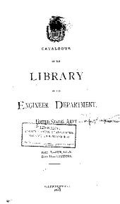 Catalogue of the Library of the Engineer Department, United States Army, 1881