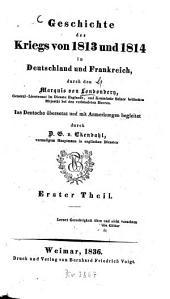 Geschichte des Kriegs von 1813 und 1814 in Deutschland und Frankreich: Band 2