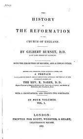 The History of the Reformation of the Church of England: Volume 1