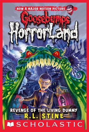Revenge of the Living Dummy  Goosebumps Horrorland  1  PDF