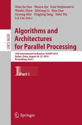 Algorithms and Architectures for Parallel Processing: 14th International Conference, ICA3PP 2014, Dalian, China, August 24-27, 2014. Proceedings, Part 1
