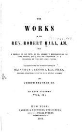 The works of the Rev. Robert Hall, A.M.: with a memoir of his life, Volume 3