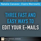 Three Fast and Easy Ways to Edit Your E-mails
