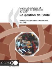 Lignes directrices et ouvrages de référence du CAD La gestion de l'aide Pratiques des pays membres du CAD: Pratiques des pays membres du CAD