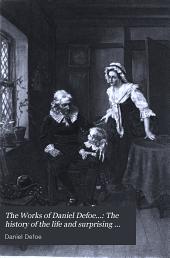 The Works of Daniel Defoe: Volume 16