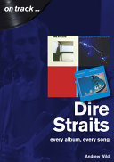 Dire Straits: Every Album, Every Song