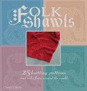 Download Folk Shawls Book
